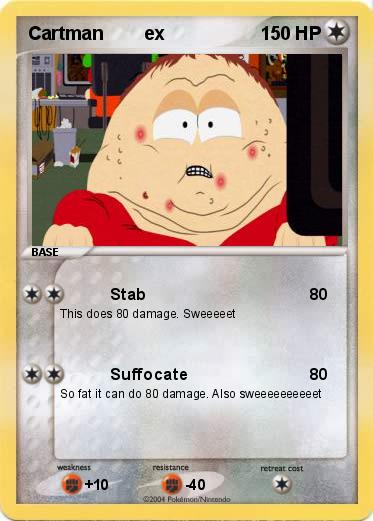 Pokemon Cartman        ex