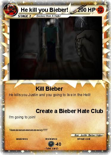 Pokemon He kill you Bieber!