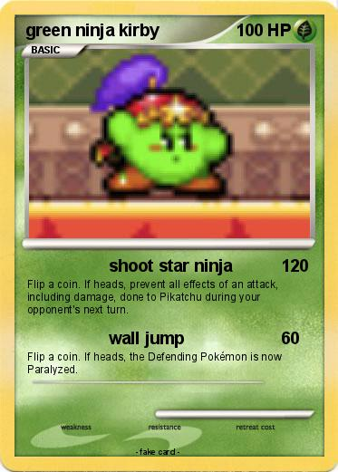 Pokemon green ninja kirby