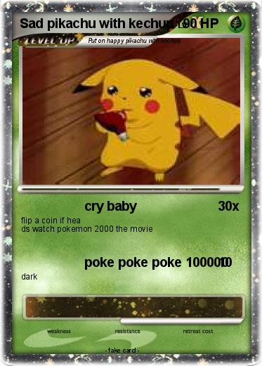 Pokemon Sad pikachu with kechup