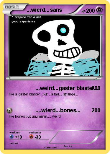 Pokemon ...wierd...sans
