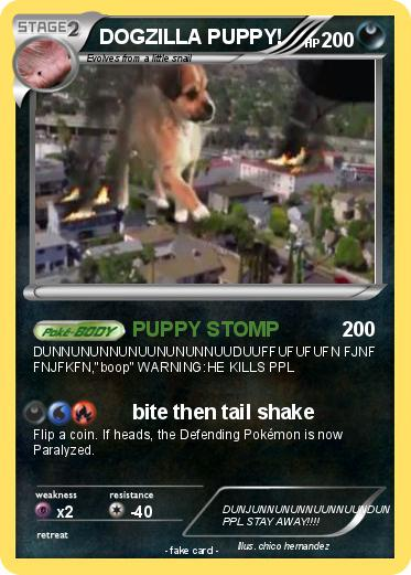 Pokemon DOGZILLA PUPPY!