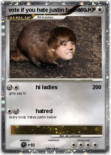 Pokemon vote if you hate justin beiber