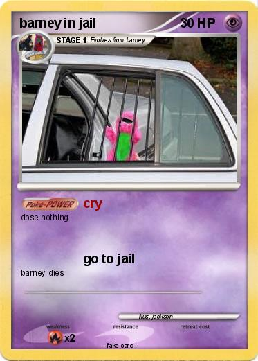 Pokemon barney in jail