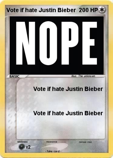 Pokemon Vote if hate Justin Bieber