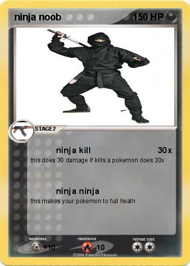 Pokemon ninja noob