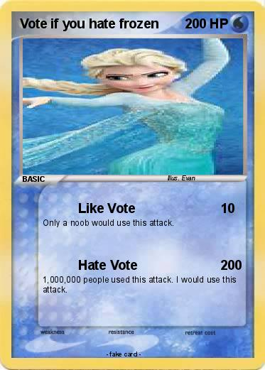 Pokemon Vote if you hate frozen