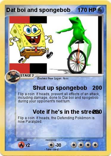Pokemon Dat boi and spongebob