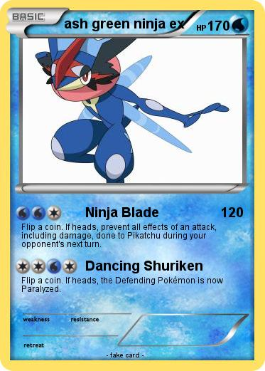 Pokemon ash green ninja ex