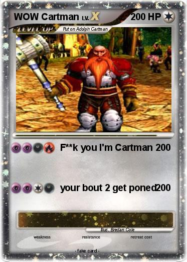 Pokemon WOW Cartman