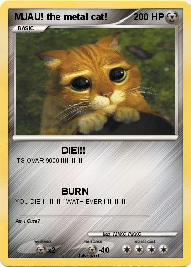 Pokemon MJAU! the metal cat!