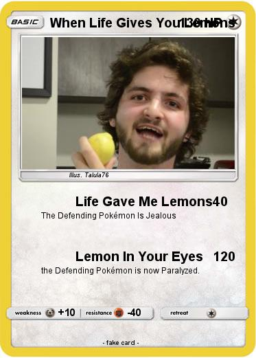 Pokemon When Life Gives You Lemons