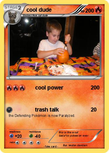 Pokemon cool dude