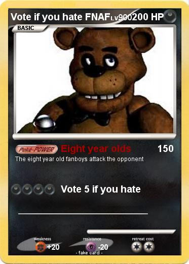 Pokemon Vote if you hate FNAF