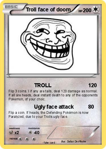 Pokemon Troll face of doom