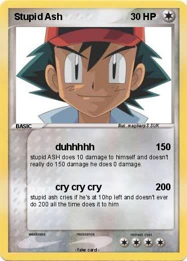 Pokemon Stupid Ash
