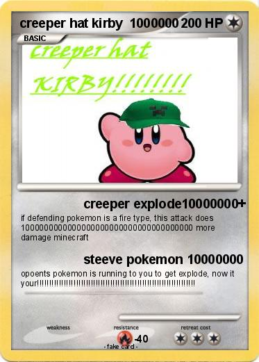 Pokemon creeper hat kirby  1000000