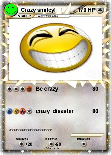 Pokemon Crazy smiley!