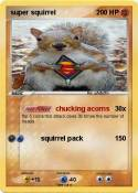 super squirrel