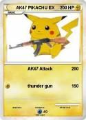 Pokémon AK47 PIKACHU EX - AK47 Attack - My Pokemon Card