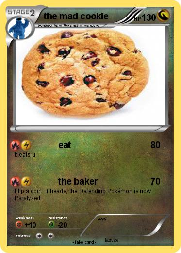 Pokemon the mad cookie