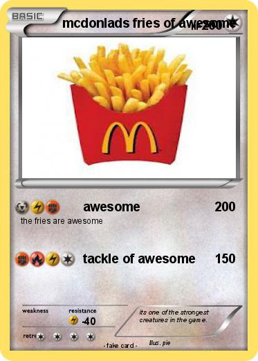 Pokemon mcdonlads fries of awesome