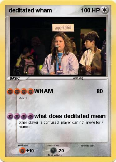 Pokemon deditated wham