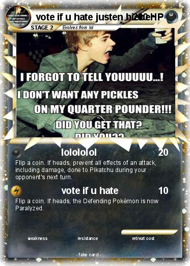 Pokemon vote if u hate justen bieber