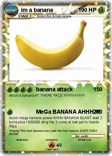 Pokemon im a banana