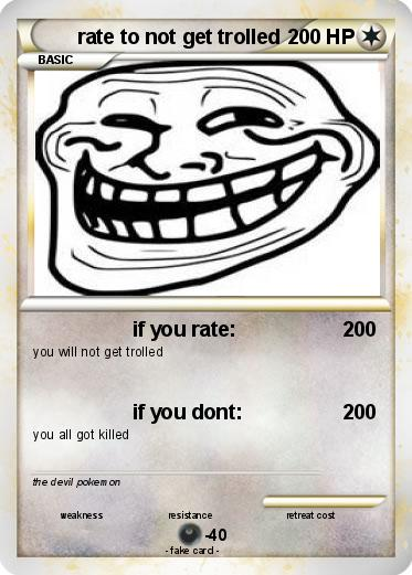 Pokemon rate to not get trolled