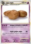 papa triple