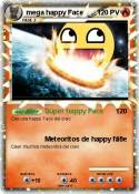 mega happy Face