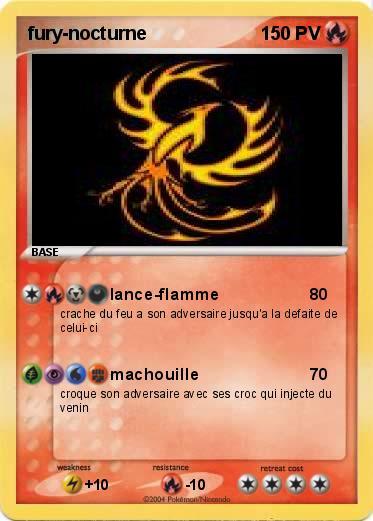 Pok mon fury nocturne 1 1 lance flamme ma carte pok mon - Fury nocturne ...