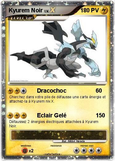 Pok mon kyurem noir 2 2 dracochoc ma carte pok mon - Pokemon kyurem noir ...