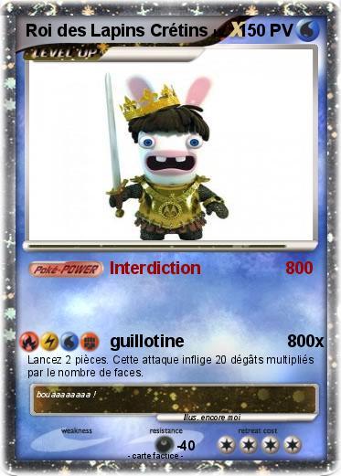 Pok mon roi des lapins cretins 1 1 interdiction 800 ma carte pok mon - Lapin cretin a imprimer ...
