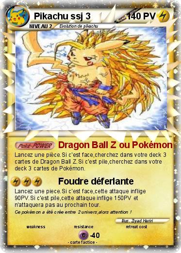 Pok mon pikachu ssj 3 9 9 dragon ball z ou pok mon ma carte pok mon - Carte pokemon dragon ...