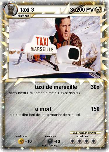 pok mon taxi 3 36 36 taxi de marseille ma carte pok mon. Black Bedroom Furniture Sets. Home Design Ideas
