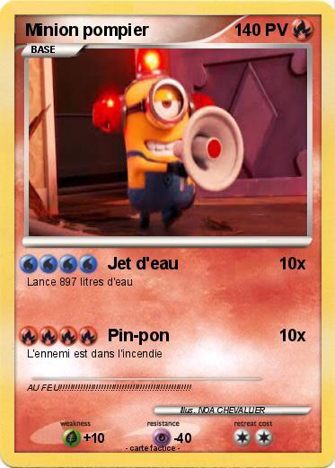 Pok mon minion pompier jet d 39 eau ma carte pok mon - Minion pompier ...