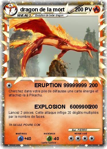 Pok mon dragon de la mort 29 29 eruption 99999999 ma carte pok mon - Carte pokemon dragon ...