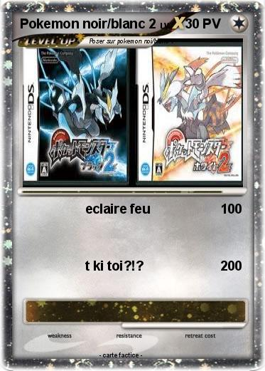 Pok mon pokemon noir blanc 2 2 eclaire feu ma carte - Pierre feu pokemon noir ...