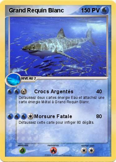 Pok mon grand requin blanc 3 3 crocs argent s ma carte - Coloriage grand requin blanc ...