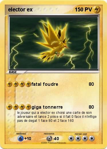 Pok mon elector ex 10 10 fatal foudre ma carte pok mon - Elector pokemon x ...