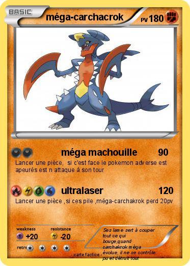 Pok mon mega carchacrok 8 8 m ga machouille ma carte - Mega carchacroc ...