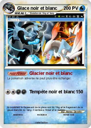 Pok mon glace noir et blanc glacier noir et blanc ma carte pok mon - Liste des pokemon noir et blanc ...