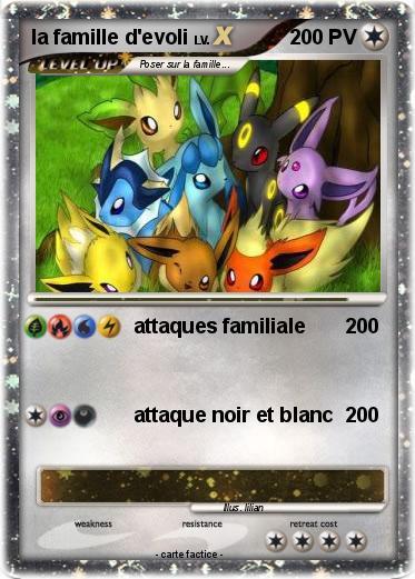 Pok mon la famille d evoli 2 2 attaques familiale 200 ma carte pok mon - Famille evoli pokemon ...