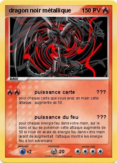 Pok mon dragon noir metallique puissance carte ma - Pierre feu pokemon noir ...