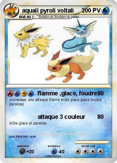 Pok mon aquali pyroli voltali flamme glace foudre ma carte pok mon - Carte pokemon aquali ...