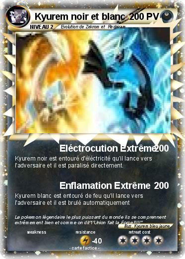 Pok mon kyurem noir et blanc 31 31 el ctrocution extr me ma carte pok mon - Liste des pokemon noir et blanc ...