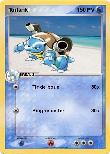 Pok mon tortank 72 72 tir de boue ma carte pok mon - Tortank pokemon y ...