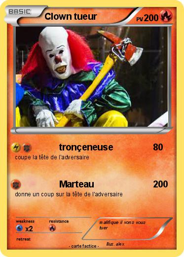 Pok mon clown tueur 13 13 tron eneuse ma carte pok mon - Tete de clown a imprimer ...